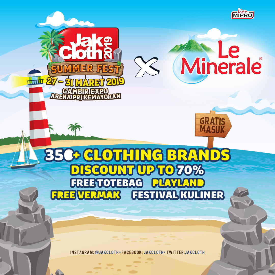 Jakcloth Summer Fest 2019 dengan 350+ Clothing Brands