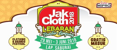 JakCloth 2018, Bandar Lampung 28 Mei - 3 Juni 2018 di Lapangan Saburai