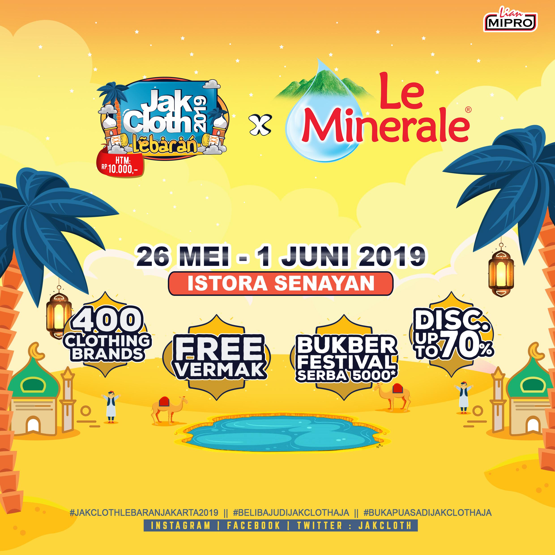 Jakcloth Lebaran  2019 | 400+ Clothing brand | Bukber Festival Serba 5000 ! | Free Vermak |  FREE ENTRY !